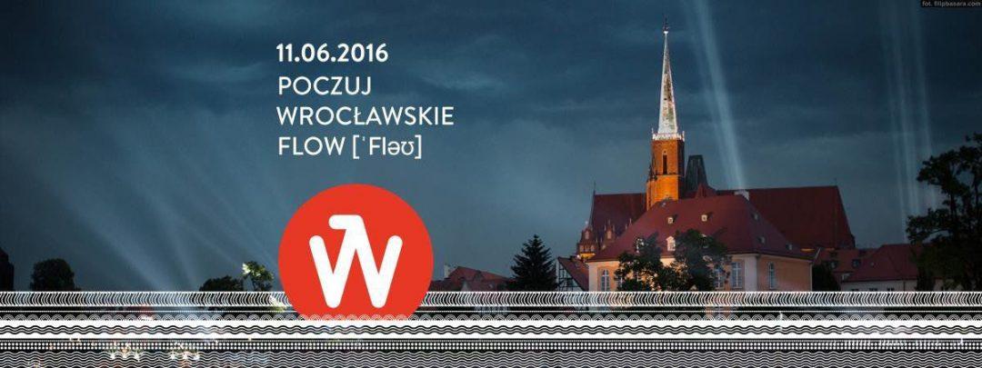 Multiwidowisko FLOW – Wrocław w czterech aktach!