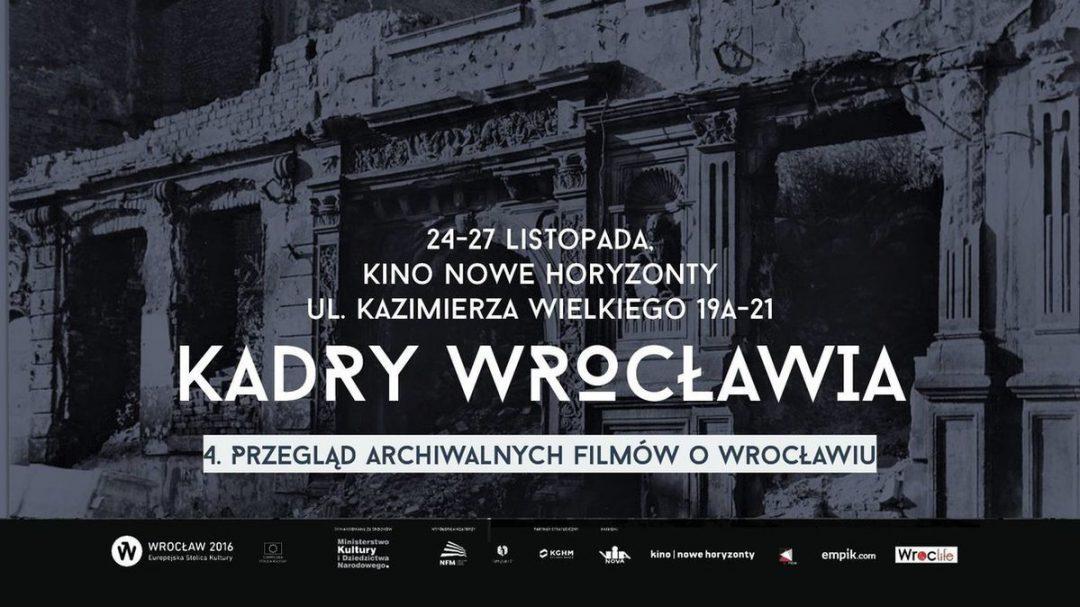 """4. Przegląd archiwalnych filmów o Wrocławiu """"Kadry Wrocławia"""" – Miejsca we Wrocławiu."""