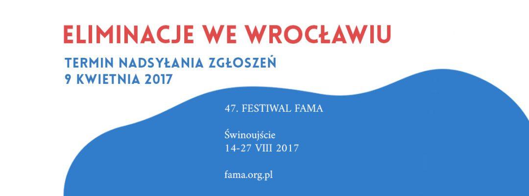 Ruszają eliminację do FAMA – Festiwal Artystyczny Młodzieży Akademickiej. – Miejsca we Wrocławiu.