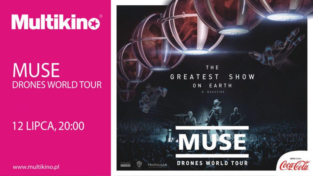 Muse: Drones World Tour już 12 lipca 2018 w Multikinie. – MiejscaWeWroclawiu.pl