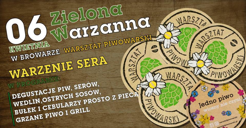 Zielona Warzanna, czyli przywitanie wiosny w Warsztacie Piwowarskim.