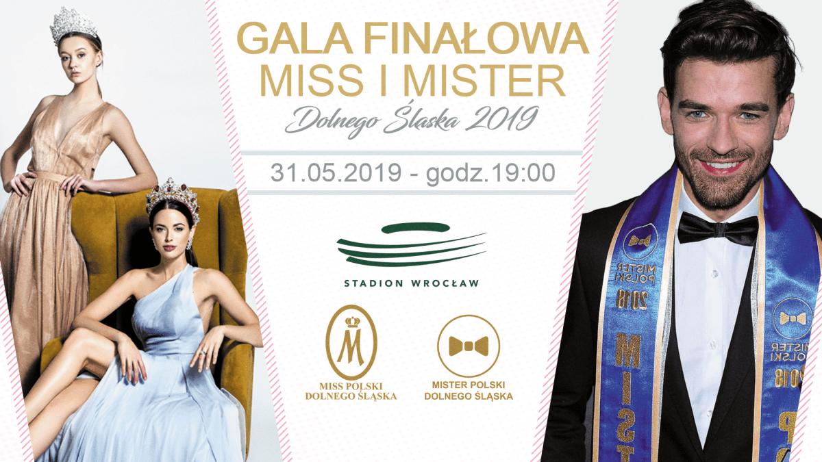 Już 31 maja Gala Finałowa Miss i Mister Dolnego Śląska 2019.