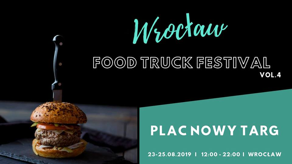 Wrocław Food Truck Festival vol.4 na placu Nowy Targ.