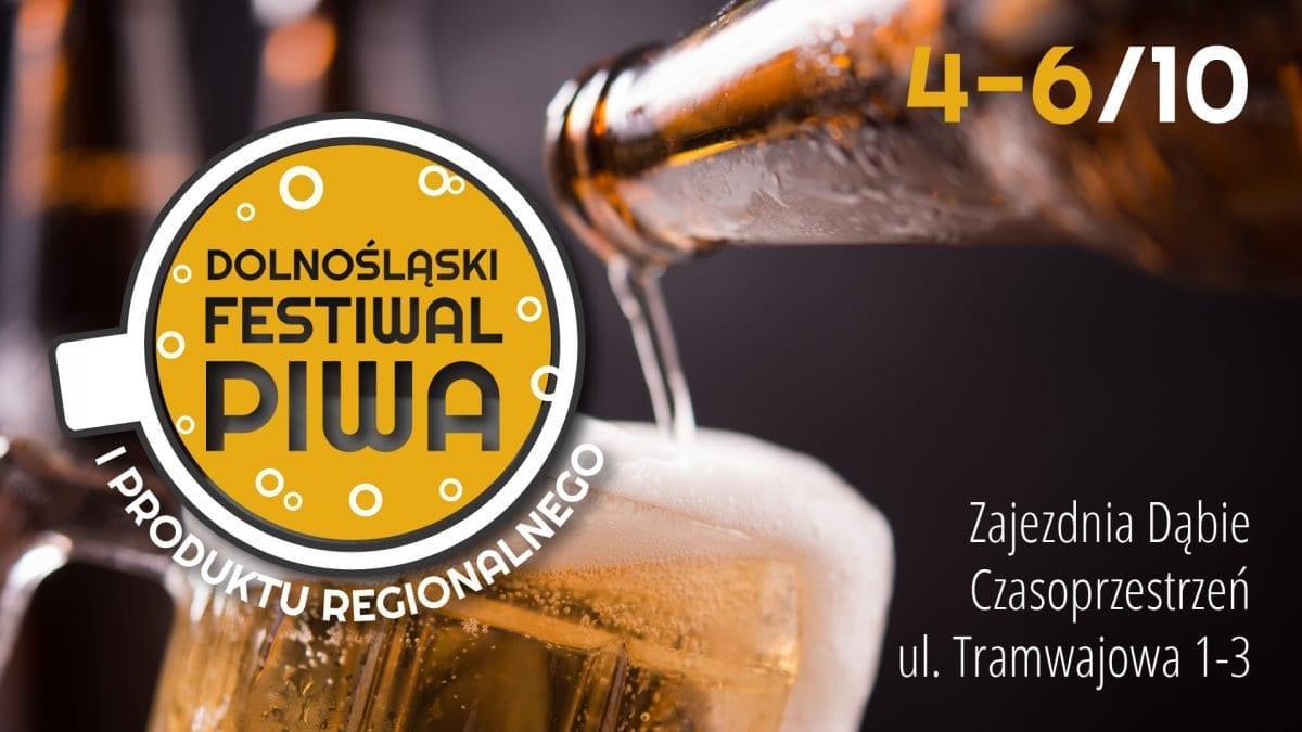 Dolnośląskiego Festiwalu Piwa i Produktu Regionalnego.
