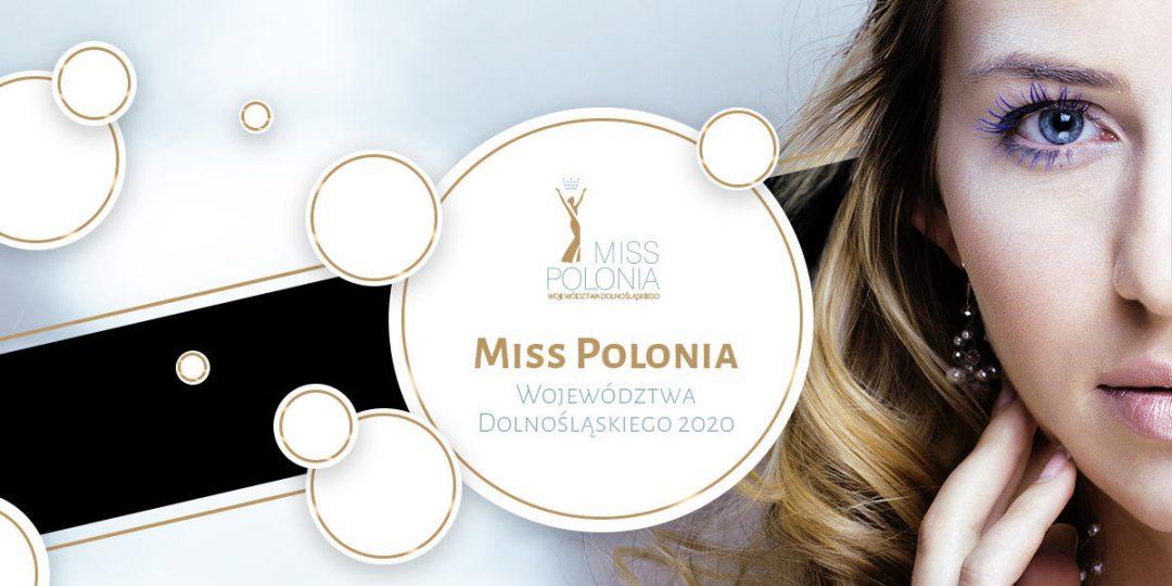 Trwają zgłoszenia do konkursu Miss Polonia Województwa Dolnośląskiego.