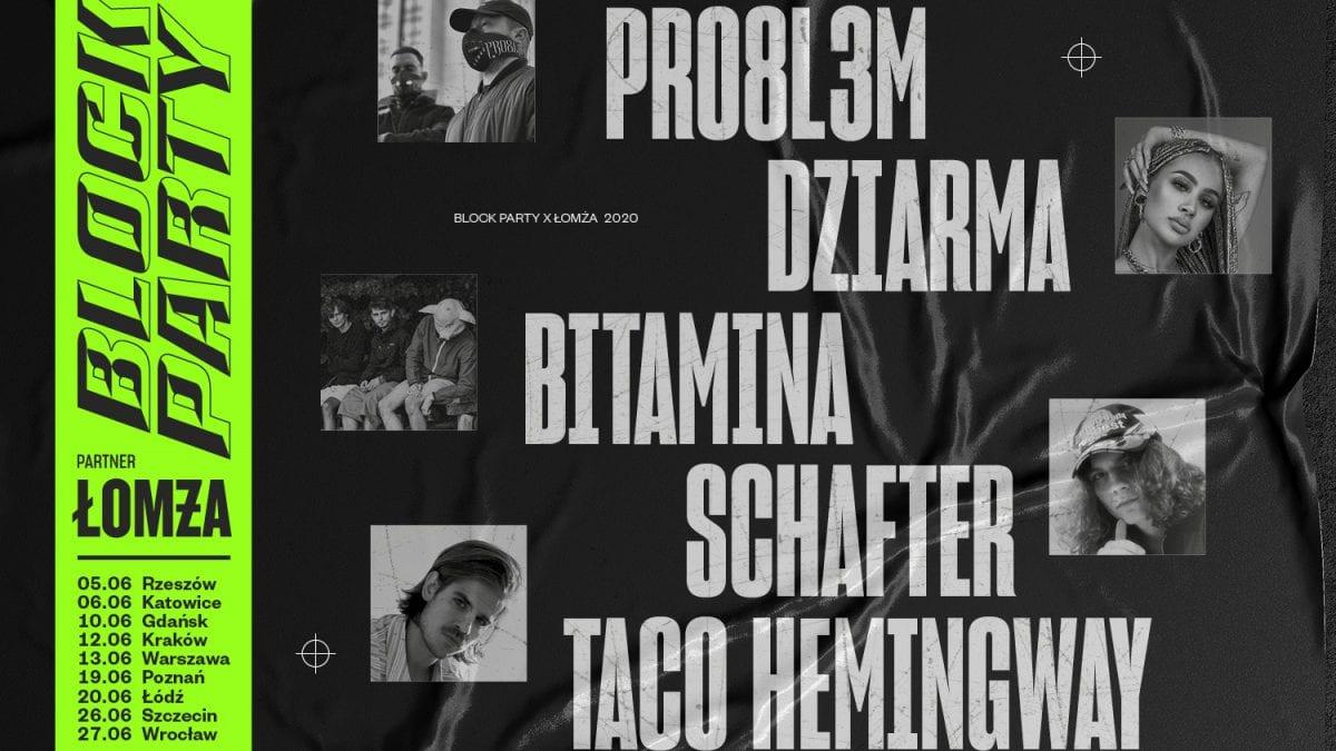 Bilety na Block Party x Łomża już dostępne. Wystąpią Taco Hemingway, PRO8L3M, Bitamina, schafter i  DZIARMA.